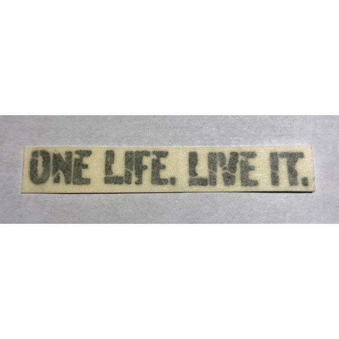 09-06 One Life, Live it (x1) - blanc